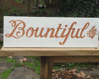 Handmade Bountiful wood sign.