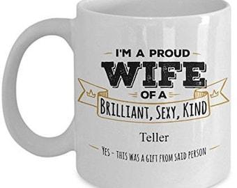 Gifts For Teller, Teller Mug, Teller Gift, Wife Coffee mug, Wife gifts, Husband to wife gift, Anniversary Gift,Birthday Gift
