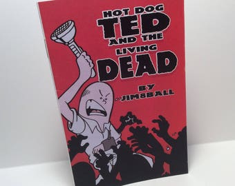 Hot Dog Ted and the Living Dead Mini Comic