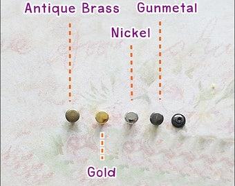 Tiny Metal Rivet Stud 4 mm Round Metal  - 100 sets  - Antique Brass - Gold - Nickel - Gunmetal Doll Dress /Leather Supplies