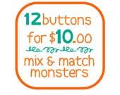 TWELVE monster buttons - mix and match