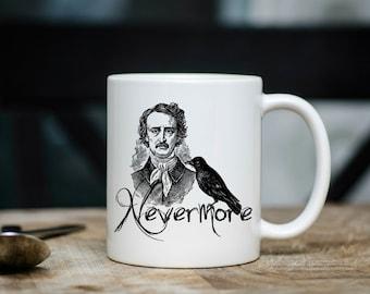 Edgar Allan Poe Coffee Mug | Poe on Coffee Mug | Gift for Poe Lover | Coffee Mug Gift | Sublimation Mug |  Nevermore Raven Coffee Mug