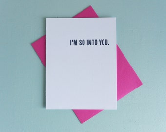 Letterpress Greeting Card - Love Card - Love Notes - I'm So Into You - LOV-427