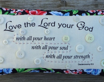 Scripture Pillow with Vintage Buttons - Christian Inspirational Decor - Deut 6:5