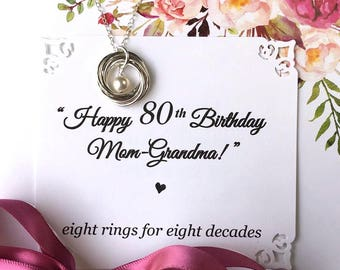 80th BIRTHDAY Gift for Mom Grandma Birthday Necklace for Grandma With POEM Sterling Silver 8 Rings for 8 Decades Connected Rings