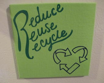 Reduce Reuse Recycle Painted Canvas Magnet Home Kitchen Decor Jenuine Crafts