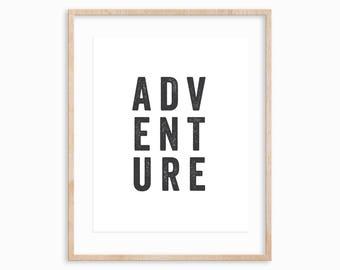 "8x10 ""ADVENTURE"" Art Print, Typographic Print, Wanderlust, Free Spirit, PNW"