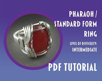 Tutorial - Pharaoh Standard Form Ring