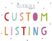 Custom Listing for Alanna