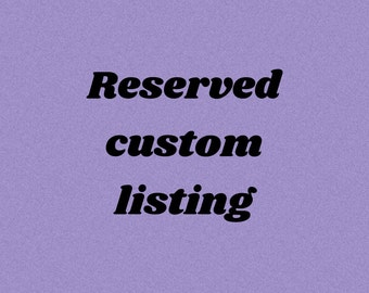 Reserved custom listing for Sandy