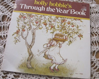 Sweet Vintage 1978 Paperback Holly Hobbie Through the Year Book