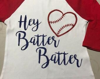 Raglan hey batter batter shirt