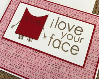 i love your face with cute monster face and rows of x's and o's - handmade greeting card