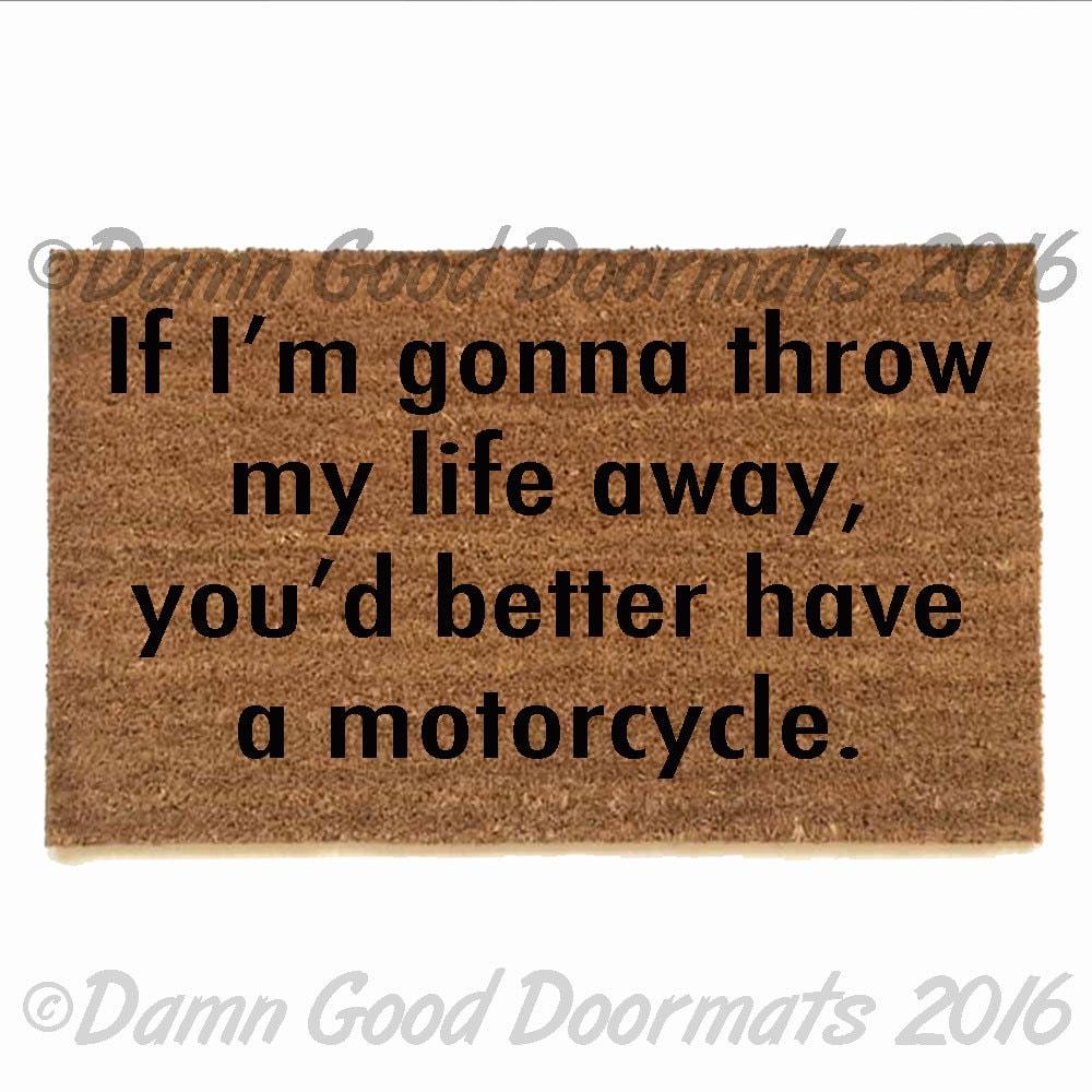 Better have a motorcycle funny rude gilmore girls doormat - Offensive doormats ...