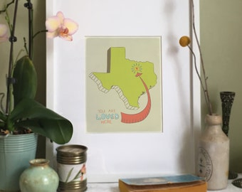 You Are Loved Here - TEXAS personalized map ( 8x10 Fine Art Print )