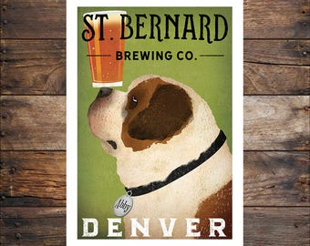 St BERNARD Dog FREE CUSTOMIZATION Saint Bernard Brewing Company  Print Dog Art Beer Sign