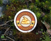 "Golden Turd Award Demerit Sticker, Round, Vinyl, 2.25"", Matte - Cheeky, Funny, Award, Merit Badge"