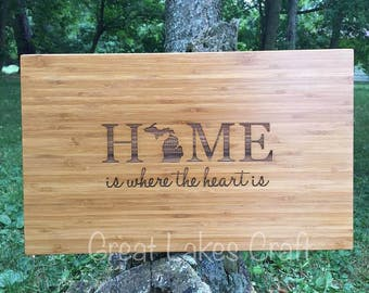 Michigan Home is where the heart is Engraved Bamboo Cutting Board Wedding Gift