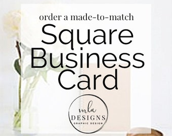 Made To Match Business Card - Square Business Card, Custom Business Card, Business Card Template, Premade Business Card, Business Templates
