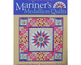 Mariner's Medallion Quiilts by M'liss Rae Hawley, Mariner Compass Quilt Pattern, Quilt Book