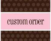 Custom order for Santa