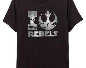 "Star Wars Rebels Shirt ""I Love Rebels"" - Rogue One  Shirt - Rebels - Rebellion - ""i rebel"""