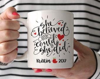 Teacher Graduation Gift Masters Degree Teacher Grad Gift College Graduation Gift Teacher Mug Coffee Mug She Believed She Could So She Red