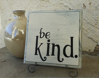 Be Kind Rustic Wood Sign, Painted Wooden Decor, Square Sign in Antiqued Black and Cream, Great for Housewarming, Entry, Nursery, Home decor
