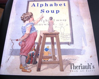 Theriault Doll Catalog, Alphabet Soup (Beautiful Illustrations), Auction of Antique and Collectible Dolls