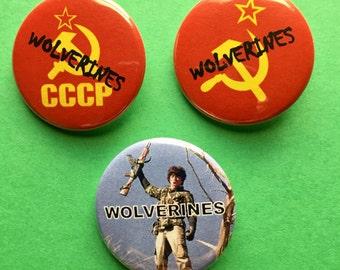 """Red Dawn Wolverines Cold War Soviet 1.5"""" Pinback Button"""