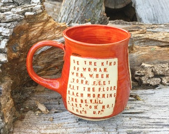 Large Red Mug-Joanne Clancy Quote-Be the Kind of Woman-Pottery Handmade by Daisy Friesen