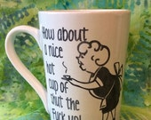 Rush for Christmas Shut the Fuck up Mug, STFU Coffee Mug,Naughty swear coffee mug, Funny coffee mug, coffee mug, coffee cup, Fuck you mug,Sw