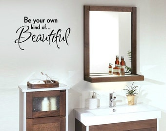 Be your own beautiful WALL Vinyl lettering decal Home Decor Bedroom Bathroom