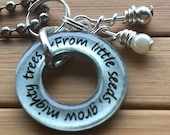 Teacher gift pendant...From little seeds, grow mighty trees...teacher, leader, 13/16 silver washer word quote pendant with chain