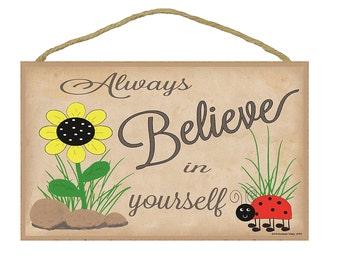 "Ladybug Always Believe In Yourself Inspirational Sign 10.5""x7"""