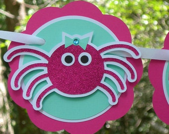 Itsy Bitsy Spider Happy Birthday Banner in Hot Pink an Aqua Blue