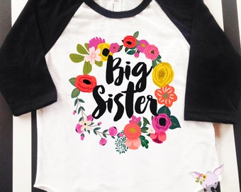 Big Sister Shirt Flower I'm Going to be a Big Sister Shirt Girls Pregnancy Announcement Shirt Surprise Big Sister Shirt Floral wreath Shirt