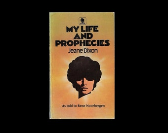 1970s Paperback: My Life and Prophecies, by Jeane Dixon. As told to Rene Noorbergen. Occult.