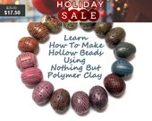 Holiday Sale Polymer Clay Tutorial, How To Make Hollow Polymer Clay Beads, Using Nothing But Polymer Clay (arcilla polimerica,d'argil...