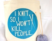 50% OFF SALE: Blue Glitter-I Knit So I Won't Kill People-Hand Silkscreened 10 oz Cotton Canvas Tote