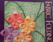 Fantastic Fabric Folding  by Rebecca Wat