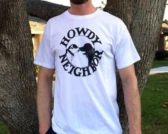 Mens Tall Tee Howdy Neighbor