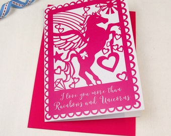 Unicorn Card, I Love You More Than Rainbows and Unicorns Papercut Style Printed Card, Pink Girly Card for Birthday, anniversary, Valentines