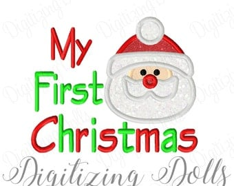 My First Christmas Santa Applique Machine Embroidery Design 4x4 5x7 6x10 INSTANT DOWNLOAD