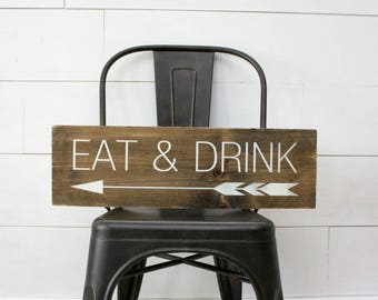 Eat and Drink - Wood Sign - Kitchen - Rustic
