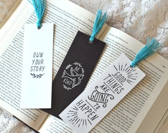Bookmark Set - Inspirational Bookmark Set - Be Kind - Own Your Story - Good Things are Going to Happen - Unique Bookmarks