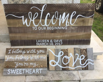 3 Wedding Signs SET Welcome to Our Beginning 4 feet wide X 6 Boards Tall LOVE sign and lyrics sign all ASSEMBLED
