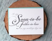 To My Soon-to-Be Father-in-Law On My Wedding Day Eve Card | New Dad on Wedding Day Thanks | Classic Script | Wedding Day Calligraphy Card