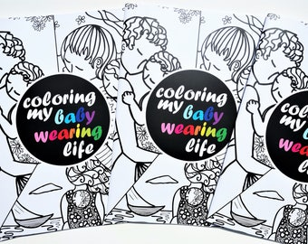 Coloring book.Babywearing.Motherhood art.Adults coloring book.Coloring art book.Black and White Art.Motherhood art.Coloring art images.OOAK
