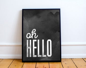 Oh Hello Minimal Design Poster - Graphic Design Typography Print - Black and White Modern Poster - Distressed Texture Watercolor Poster